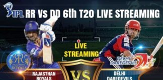 Rajasthan Royals Vs Delhi Daredevlis 6th T20 Live Streaming