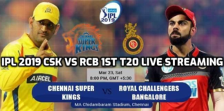 IPL 2019 CSK Vs RCB 1st T20 Live Streaming